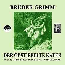 Der gestiefelte Kater Hörbuch von  Brüder Grimm Gesprochen von: Bettina Reifschneider, Karl Vollmann