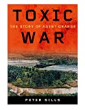 Toxic War: The Story of Agent Orange