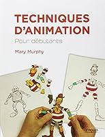 Techniques d'animation : Pour débutants