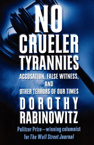 No Crueler Tyrannies: Accusation, False Witness, and...
