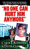 No One Can Hurt Him Anymore (Pinnacle True Crime) (English Edition)