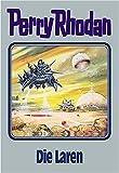 Perry Rhodan, Bd.75, Die Laren (Perry Rhodan Silberband)