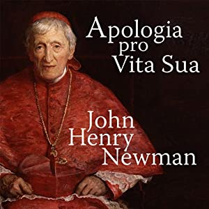 Apologia Pro Vita Sua [A Defense of One's Life] | Livre audio