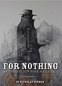 For Nothing by Nicholas Denmon ebook deal