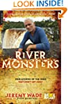 River Monsters: True Stories of the O...