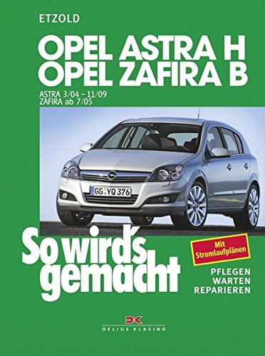 opel-astra-h-3-04-11-09-opel-zafira-b-7-05-11-10-so-wirds-gemacht-band-135