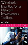 img - for Wireshark: Essential for a Network Professionals Toolbox: Article book / textbook / text book
