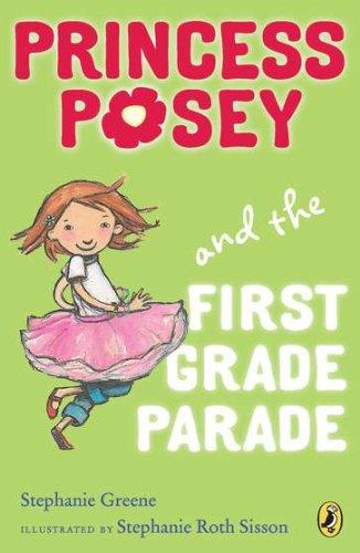 Princess Posey and the First Grade Parade: Book 1 (Princess Posey, First Grader) PDF