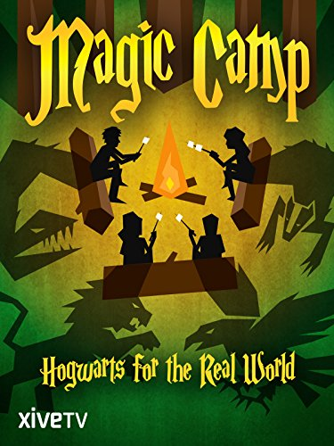 Magic Camp: Hogwarts for the Real World