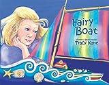 Fairy Boat�� [FAIRY BOAT 2/E] [Hardcover]