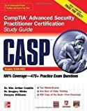 img - for CASP CompTIA Advanced Security Practitioner Certification Study Guide (Exam CAS-001) (Certification Press) 1st (first) Edition by Conklin, Wm. Arthur, White, Gregory, Williams, Dwayne published by McGraw-Hill Osborne Media (2012) book / textbook / text book