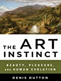 The Art Instinct: Beauty, Pleasure, and Human Evolution by Denis Dutton