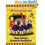 Feuerwehrmann Sam Gutenacht-Geschichte... Meine liebsten Gutenacht-Geschichten