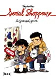 Serial shoppeuse, le (presque) guide