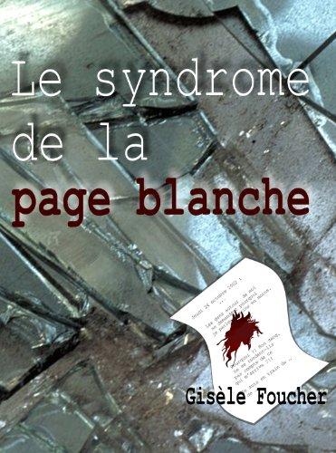 Couverture du livre Le syndrome de la page blanche