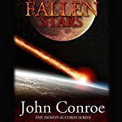 Fallen Stars: The Demon Accords, Book 5 | John Conroe