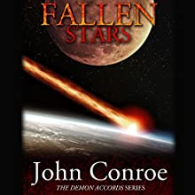 Fallen Stars: The Demon Accords, Book 5 (       UNABRIDGED) by John Conroe Narrated by James Patrick Cronin