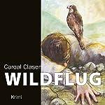 Wildflug | Carola Clasen