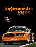 Eckhard Schimpf Jägermeister Racing 1972 bis 2000