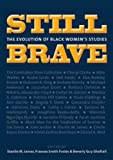 img - for Still Brave: The Evolution of Black Women's Studies book / textbook / text book