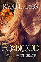 Fall from Grace (Foxblood Series Book 3) (English Edition)