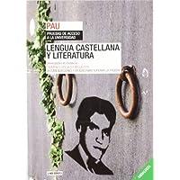 Lengua Castellana y Literatura. Universidades de Andalucía: Exámenes oficiales resueltos. Recomendaciones y ayudas...