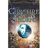 The Girl of Fire and Thorns ~ Rae Carson