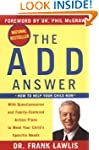 The ADD Answer: How to Help Your Chil...