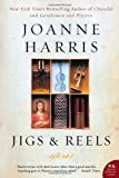 Jigs & Reels: Stories (P.S.) (0060590149) by Harris, Joanne