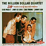 The Million Dollar Quartet: 50th Anniversary Special Edition