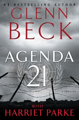 Agenda 21 [Hardcover]  by: Glenn Beck, Harriet Parke