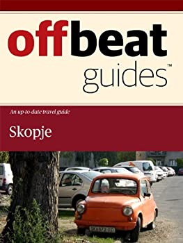 skopje travel guide - offbeat guides