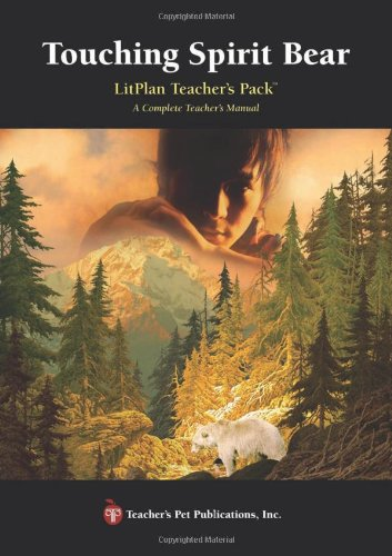 Touching Spirit Bear - LitPlan