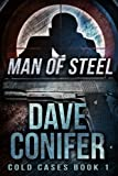 img - for Man of Steel (Cold Cases Book 1) book / textbook / text book