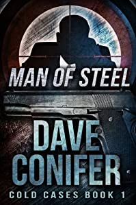 (FREE on 9/4) Man Of Steel by Dave Conifer - http://eBooksHabit.com