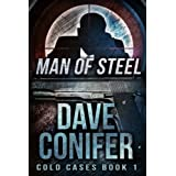 Man of Steel (Cold Cases Book 1) ~ Dave Conifer