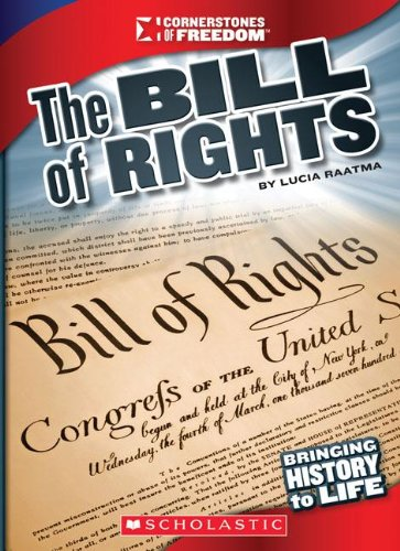 The Bill of Rights (Cornerstones of Freedom: Third (Paperback))