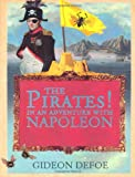 Gideon Defoe The Pirates! In An Adventure With Napoleon