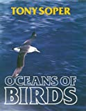 Oceans of Birds (0715391992) by Soper, Tony