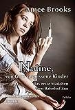 Nadine, von Gott vergessene Kinder - Das erste M�dchen vom Bahnhof Zoo - Autobiografischer Roman
