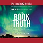 The Book of Truth: The Mastery Trilogy, Book II | Paul Selig