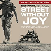 Street Without Joy: The French Debacle in Indochina | [Bernard B. Fall]