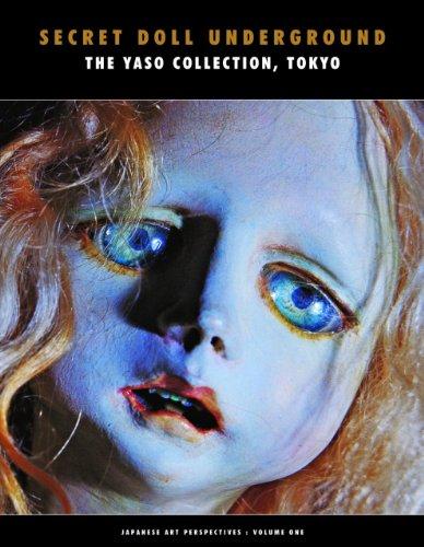 Secret Doll Underground (Japanese Art Perspectives 1)