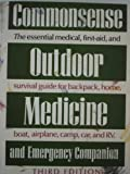 img - for The Commonsense Outdoor Medicine and Emergency Companion book / textbook / text book