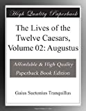 Image of The Lives of the Twelve Caesars, Volume 02: Augustus