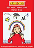 BSL WEATHER SIGNS: Handy Mobi (Let's Sign Early Years)