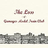 The Loss of Gamages Model Train Clubby Gamages Model Train Club