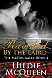 Ravished by The Laird, The McDougalls, Book 4