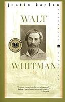Walt Whitman: A Life (Perennial Classics)
