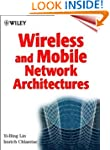 Wireless and Mobile Network Architect...
